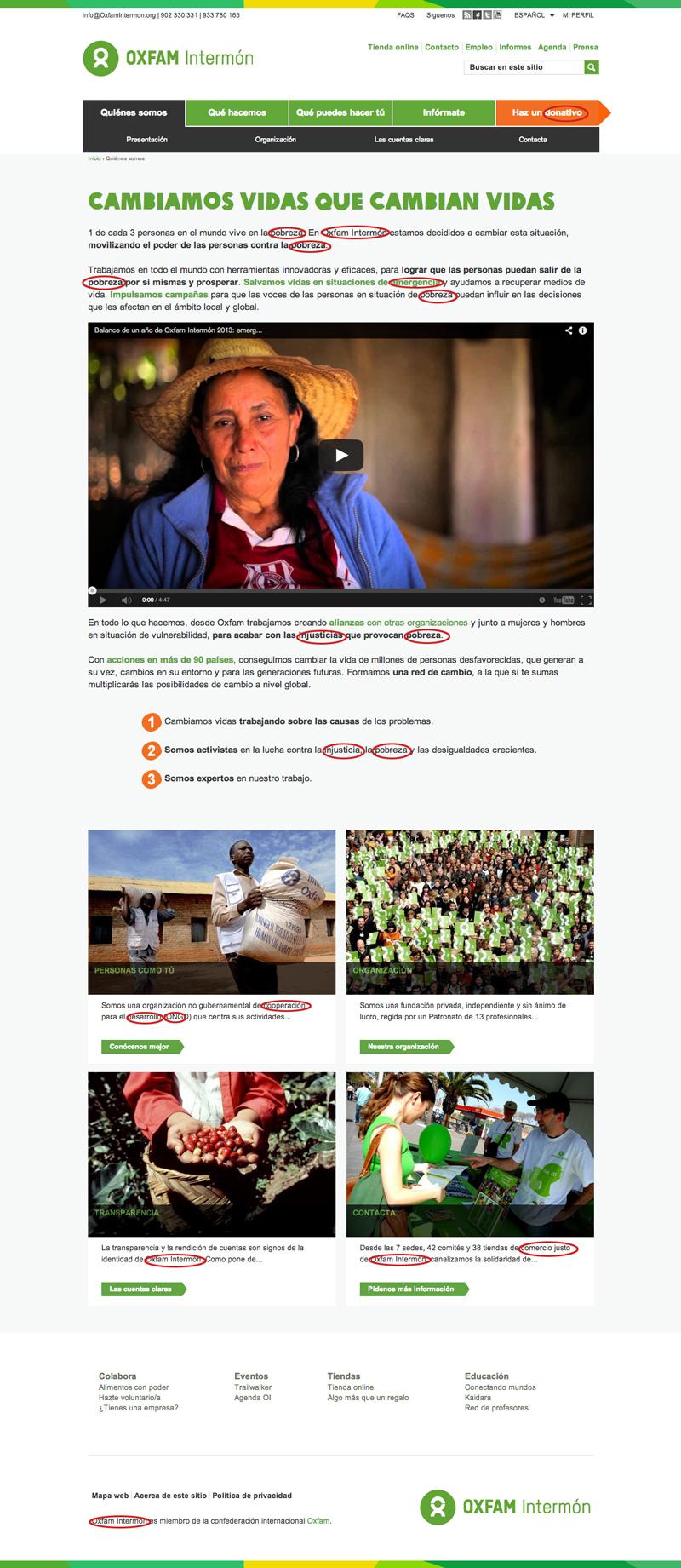 Esta es la página 'Quiénes somos' de la web de Intermón Oxfam (www.oxfamintermon.org) donde hemos señalado con un círculo rojo las keywords que hemos visto en el código han sido elegidas para esta página.