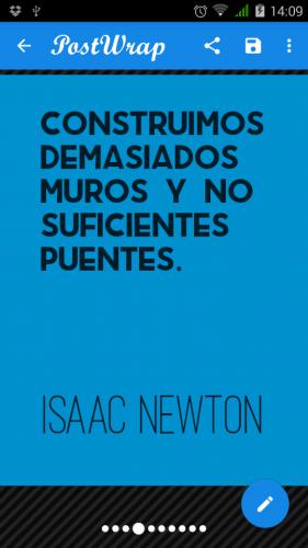 """Ejemplo de diseño con colores diferentes de la frase: """"Construimos demasiados muros y no suficientes puentes"""". Isaac Newton"""